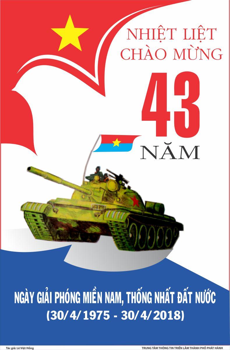 Tuyên truyền kỷ niệm 43 năm ngày giải phóng miền Nam, thống nhất đất nước (30/4/1975 - 30/4/2018)